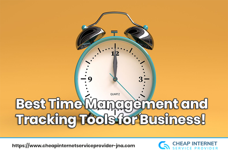 Best  Time Management and Tracking Tools for Business!