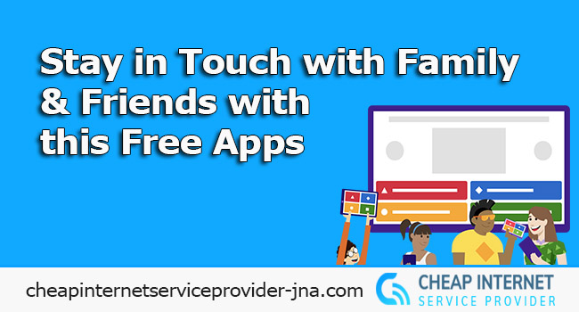 Stay in Touch with Family & Friends with this Free Apps