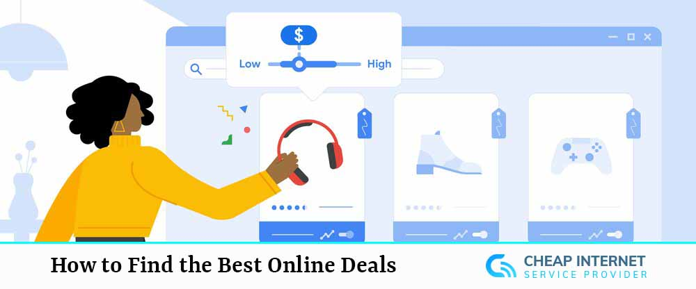 How to Find the Best Online Deals?