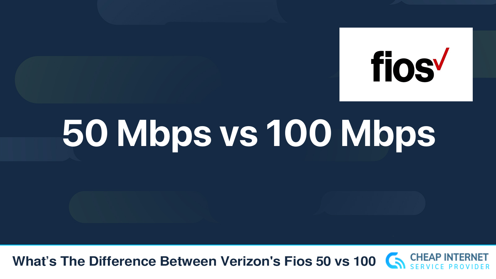 What's The Difference Between Verizon's Fios 50 vs 100