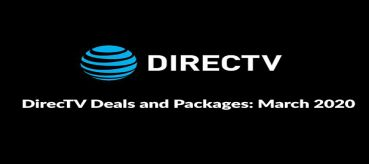 DirecTV Deals and Packages: March 2020