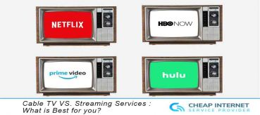 Cable TV VS. Streaming Services : What is Best for you?