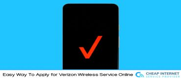 Easy Way To Apply for Verizon Wireless Service Online