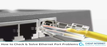How to Check & Solve Ethernet Port Problems